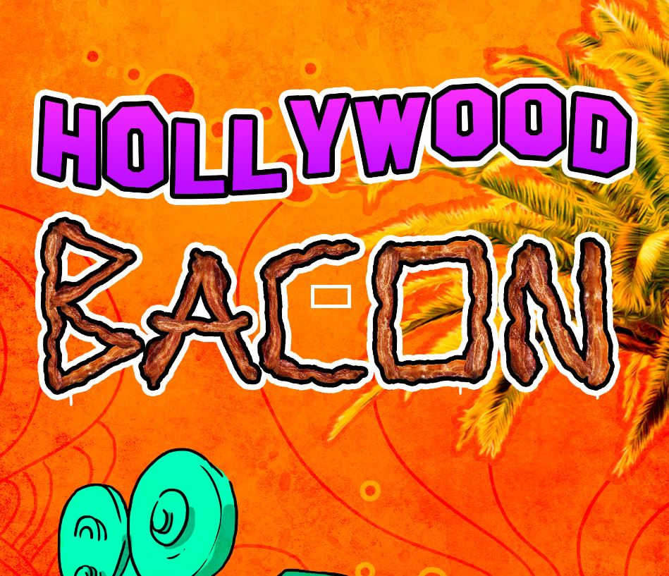 Introducing the Hollywood Bacon